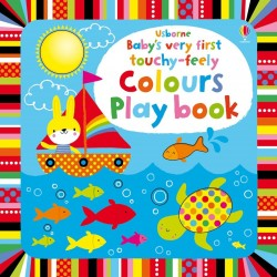 Baby's very first touchy-feely colours play book - Usborne