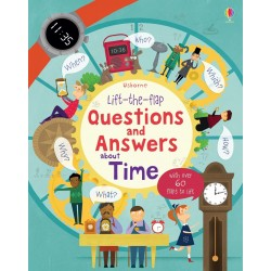 Lift-the-flap questions and answers about time - Usborne