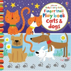 Baby's very first fingertrail play book cats and dogs - Usborne