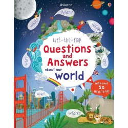 Lift-the-flap questions and answers about our world - Usborne