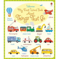 My first word book about things that go - Usborne
