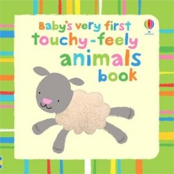 Baby's very first touchy-feely animals book - Usborne