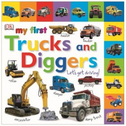 My First Trucks and Diggers Let's Get Driving - by DK