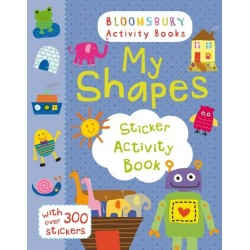 My Shapes Sticker Activity Book - Bloomsbury