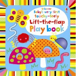 Baby's very first touchy-feely lift-the-flap play book - Usborne