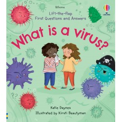 Lift-the-Flap First Questions and Answers What is a Virus? - Usborne