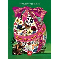Uite ce-a ieșit din ou - de Margaret Wise Brown